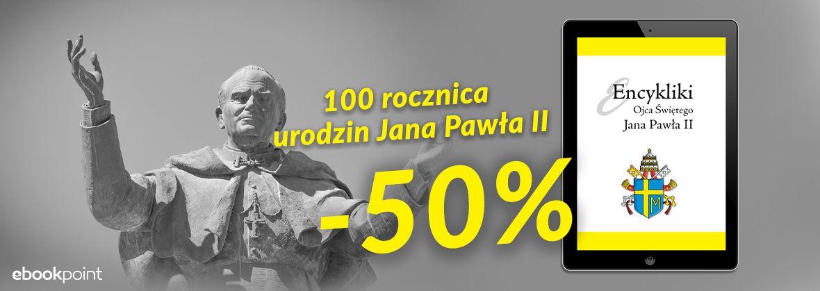 Promocja na ebooki Encykliki JPII [-50%]